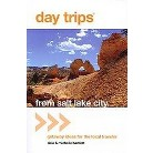 Day Trips from Salt Lake City (Paperback)