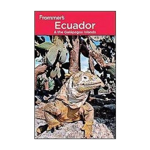 Frommer's Ecuador & the Galapagos Islands (Paperback)