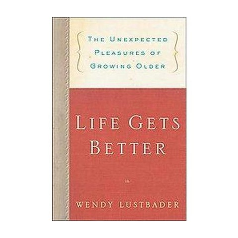 Life Gets Better (Hardcover)