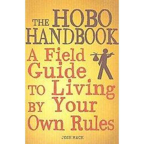 The Hobo Handbook (Paperback)
