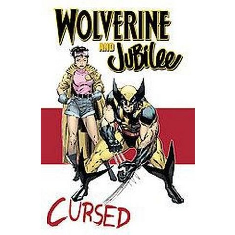 Wolverine and Jubilee (Paperback)