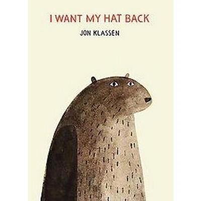 I Want My Hat Back (Hardcover) by Jon Klassen