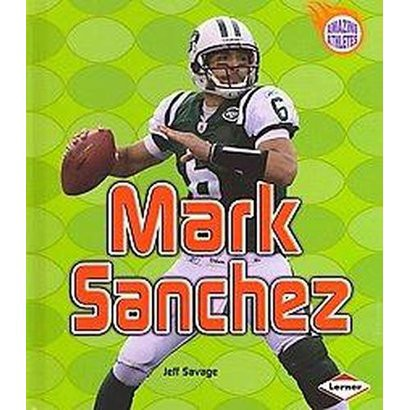 Mark Sanchez (Hardcover)