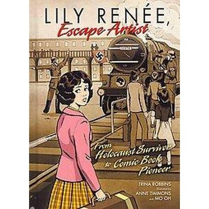 Lily Renee, Escape Artist (Hardcover)