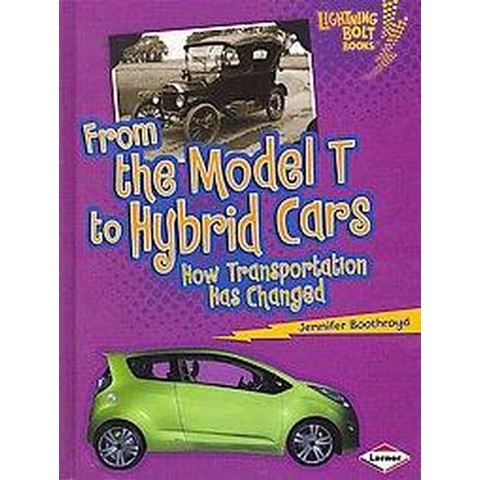 From the Model T to Hybrid Cars (Hardcover)