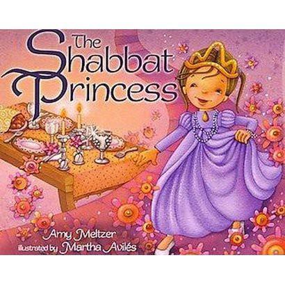 The Shabbat Princess (Hardcover)