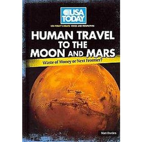 Human Travel To The Moon and Mars (Hardcover)