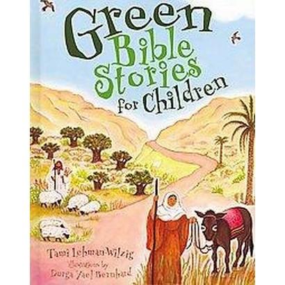Green Bible Stories for Children (Hardcover)