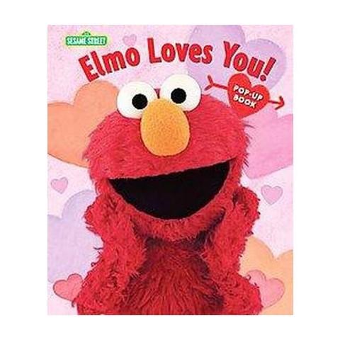 Elmo Loves You! (Hardcover)