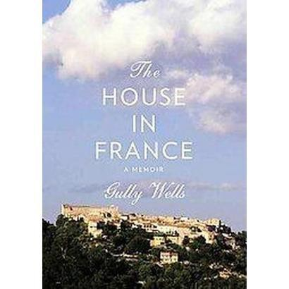 The House in France (Unabridged) (Compact Disc)