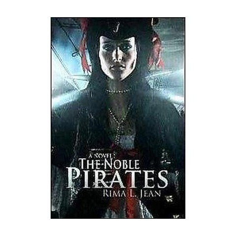 The Noble Pirates (Hardcover)