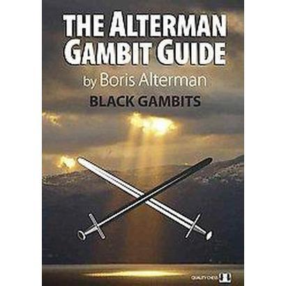 The Alterman Gambit Guide (Paperback)
