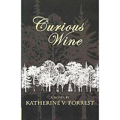 Curious Wine (Reprint) (Paperback)