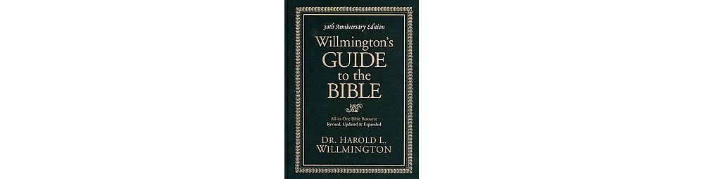 Willmington's Guide to the Bible by Harold L.Willmington/1984, Hardcover/1009 pg