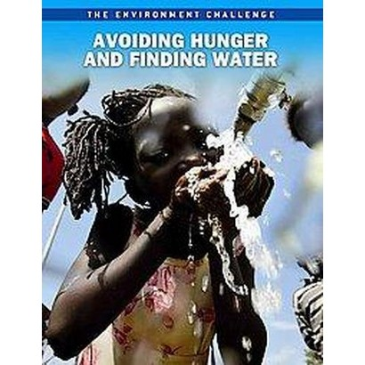 Avoiding Hunger and Finding Water (Paperback)