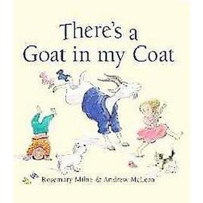 There's a Goat in My Coat (Hardcover)