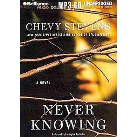 Never Knowing (Unabridged) (Compact Disc)