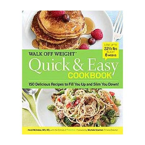 Walk Off Weight Quick & Easy Cookbook (Hardcover)