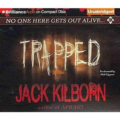 Trapped (Unabridged) (Compact Disc)