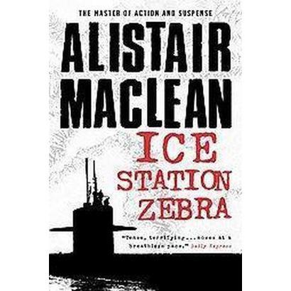 Ice Station Zebra (Reprint) (Paperback)