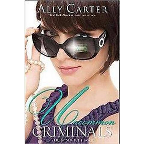Uncommon Criminals (Hardcover)