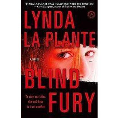 Blind Fury (Reprint) (Hardcover)