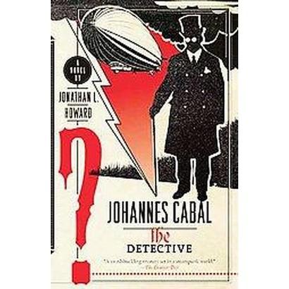 Johannes Cabal the Detective (Reprint) (Paperback)