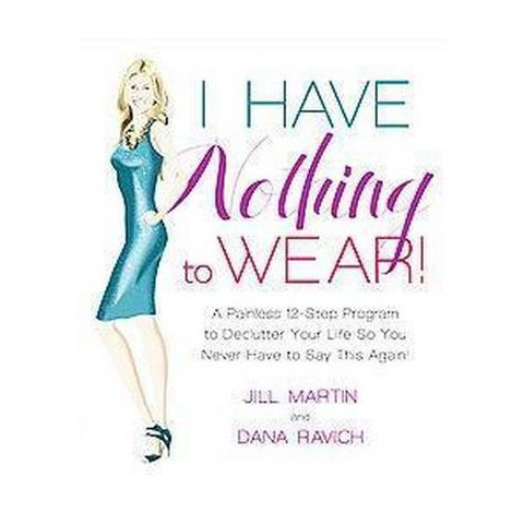 I Have Nothing to Wear! (Hardcover)