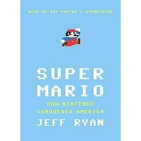 Super Mario (Unabridged) (Compact Disc)