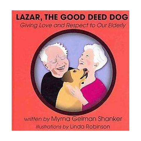 Lazar, the Good Deed Dog (Hardcover)