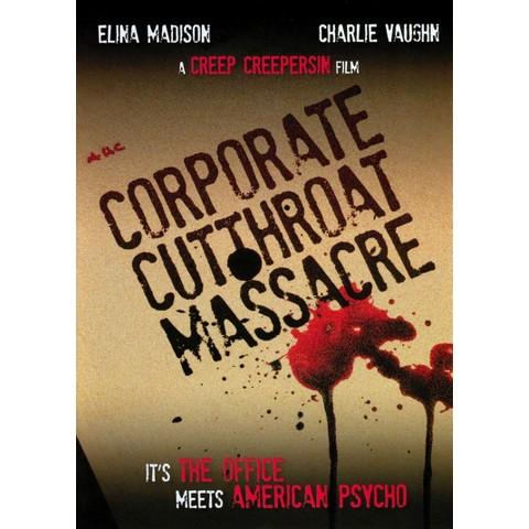 Corporate Cutthroat Massacre