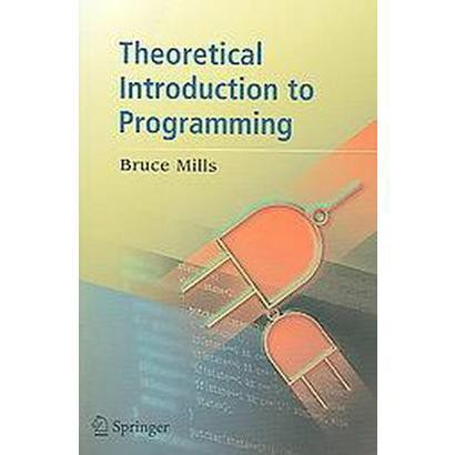 Theoretical Introduction to Programming (Paperback)