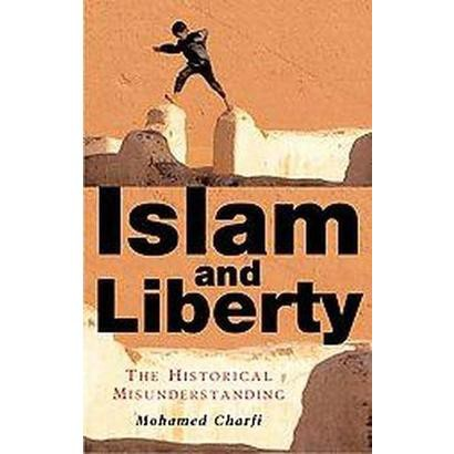 Islam And Liberty (Translation) (Hardcover)