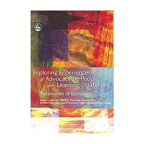 Exploring Experiences of Advocacy by People With Learning Disabilities (Paperback)