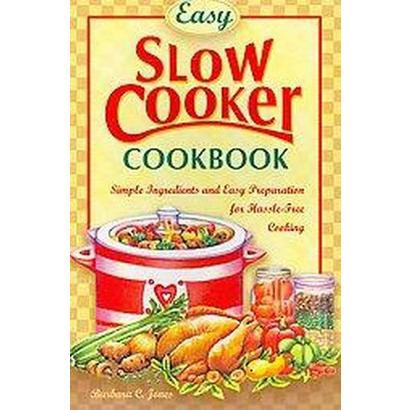 Easy Slow Cooker Cookbook (Reprint) (Paperback)