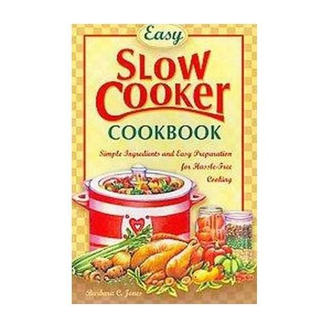 Easy Slow Cooker Cookbook (Reprint) (Paperback)