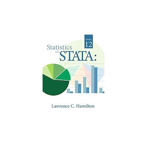 Statistics With Stata (Paperback)