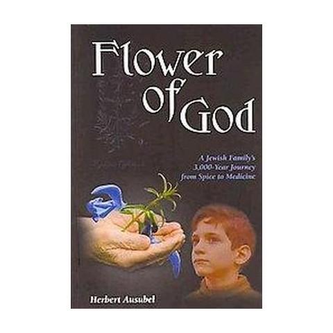 The Flower of God (Paperback)