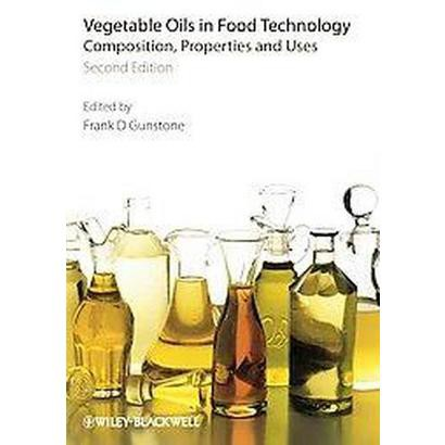 Vegetable Oils in Food Technology (Hardcover)
