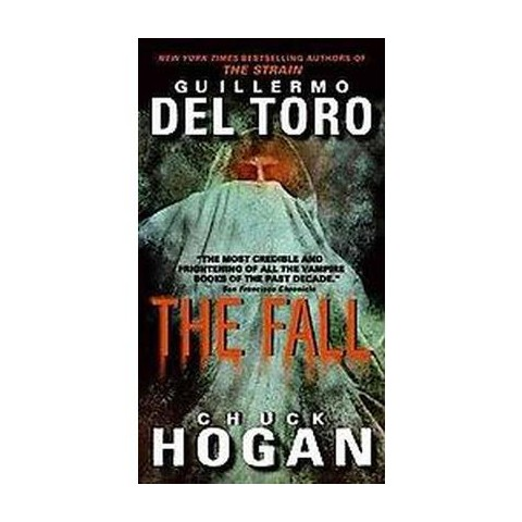 The Fall ( The Strain Trilogy) (Reprint) (Paperback)