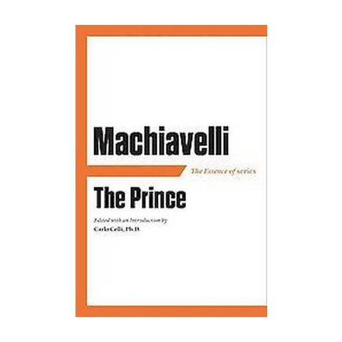 The Essence of Machiavelli's The Prince (Revised / Updated) (Paperback)