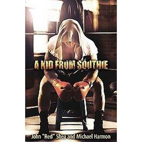 A Kid from Southie (Hardcover)