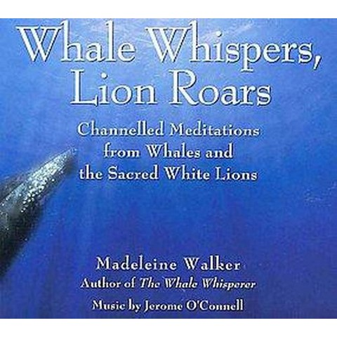 Whale Whispers, Lion Roars (Compact Disc)