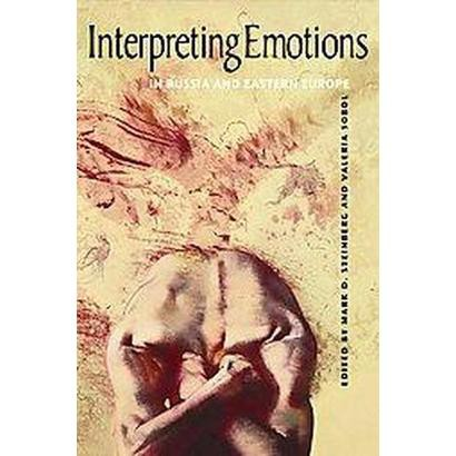 Interpreting Emotions in Russia and Eastern Europe (Hardcover)