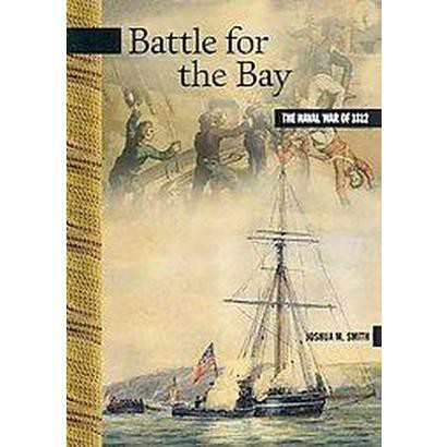 Battle for the Bay (Paperback)