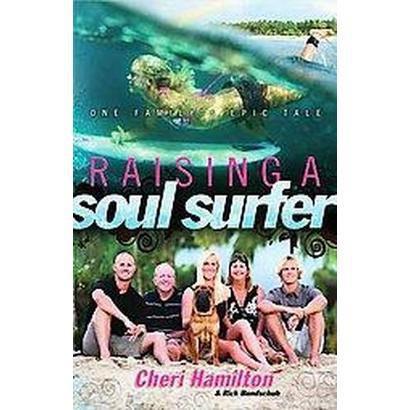 Raising a Soul Surfer (Hardcover)