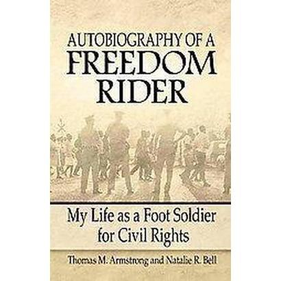 Autobiography of a Freedom Rider (Paperback)