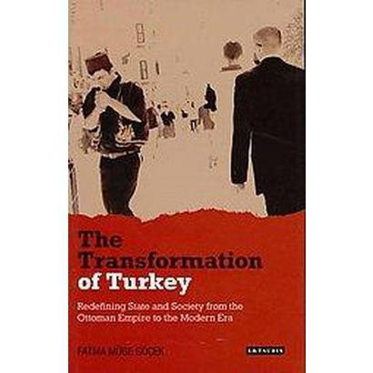 The Transformation of Turkey (Hardcover)