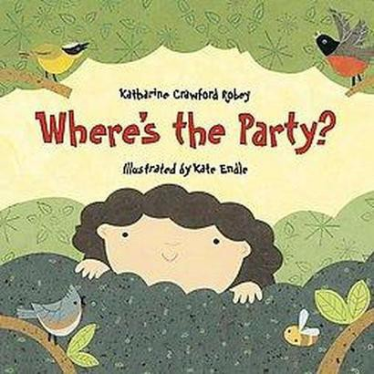 Where's the Party? (Hardcover)