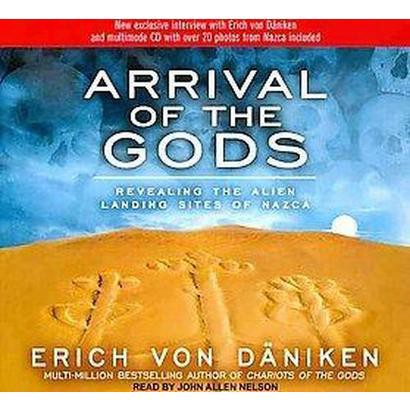 Arrival of the Gods (Unabridged) (Compact Disc)